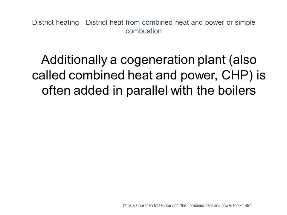 District heating - District heat from combined heat and power or simple combustion