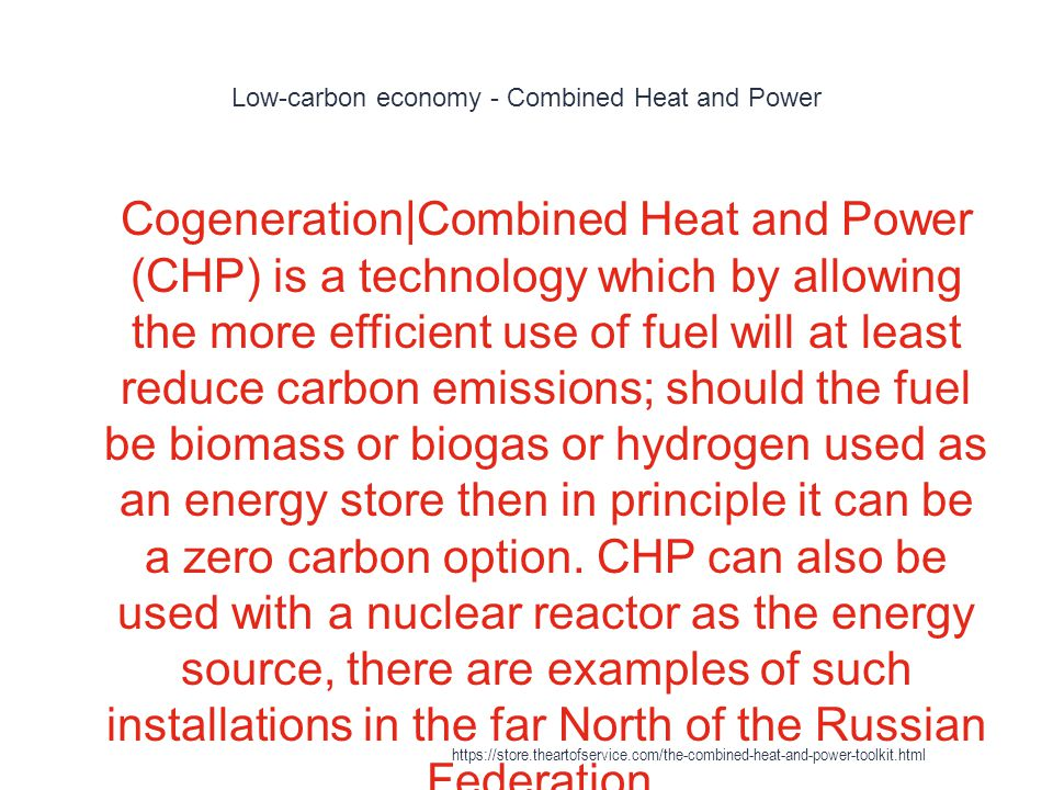 Low-carbon economy - Combined Heat and Power