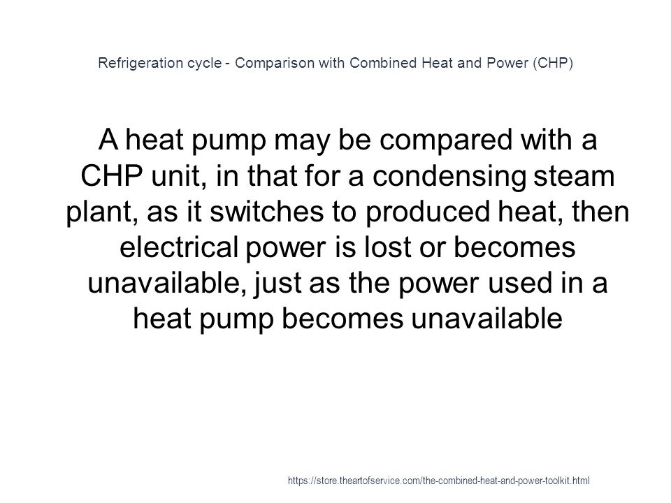 Refrigeration cycle - Comparison with Combined Heat and Power (CHP)