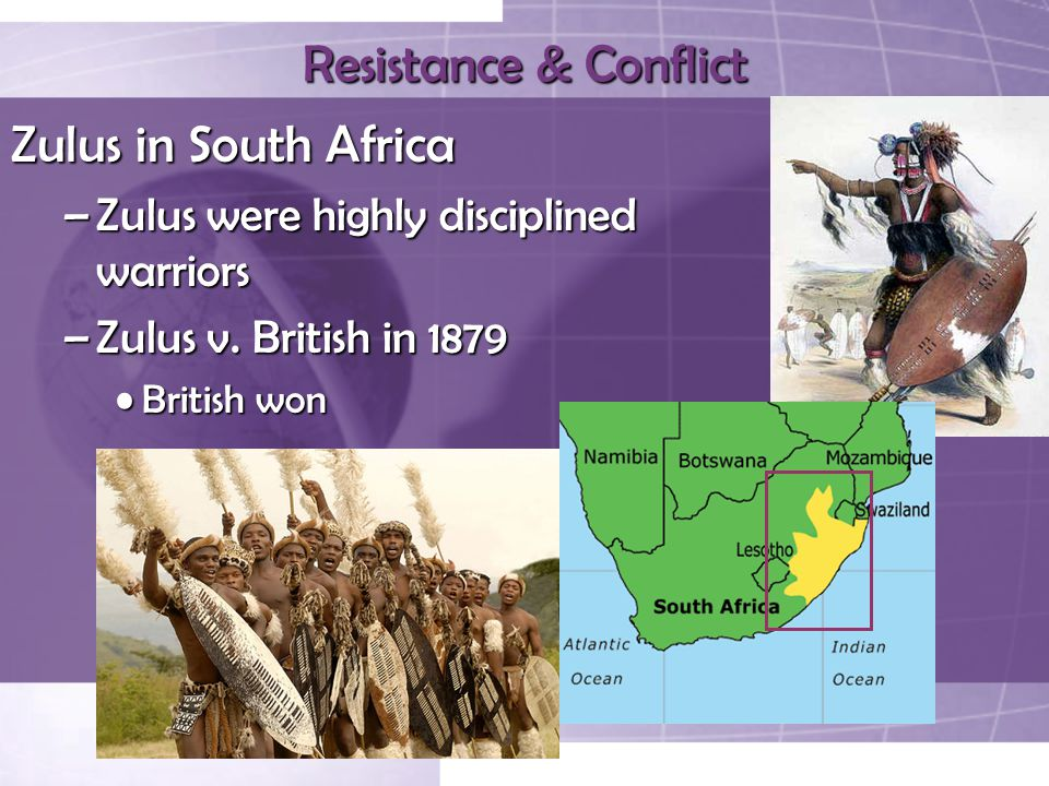 Resistance & Conflict Zulus in South Africa