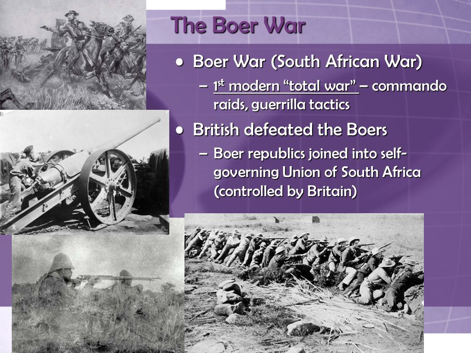 The Boer War Boer War (South African War) British defeated the Boers