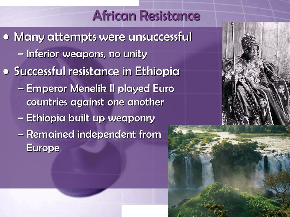 African Resistance Many attempts were unsuccessful