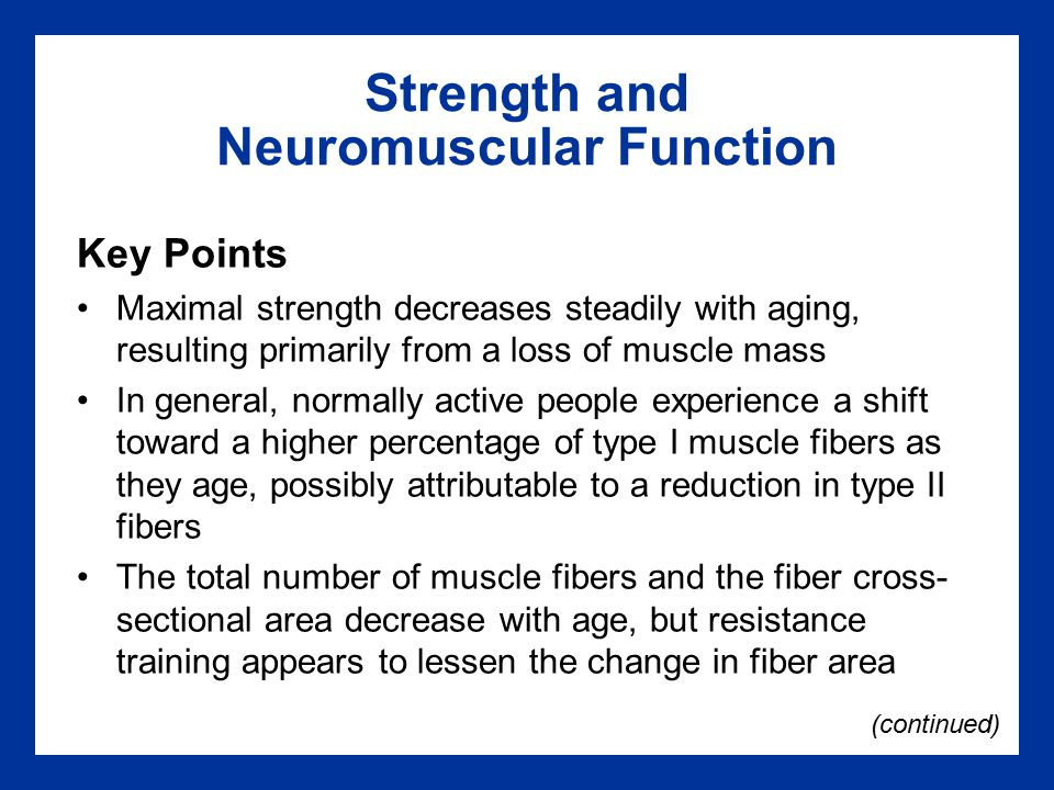 Strength and Neuromuscular Function