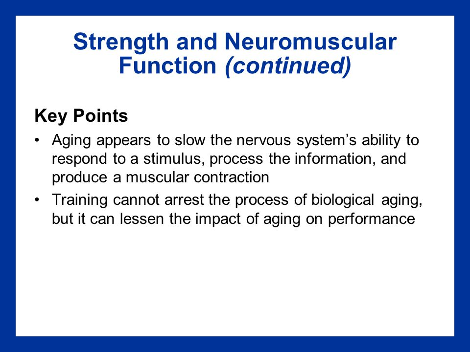 Strength and Neuromuscular Function (continued)