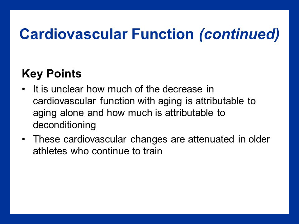 Cardiovascular Function (continued)