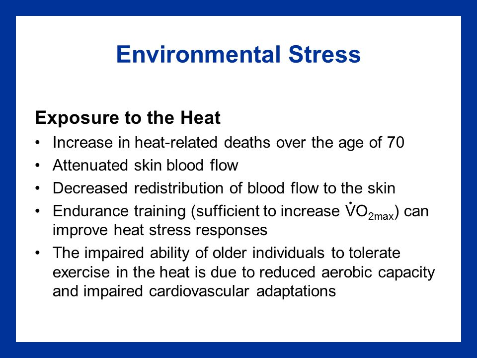 Environmental Stress Exposure to the Heat