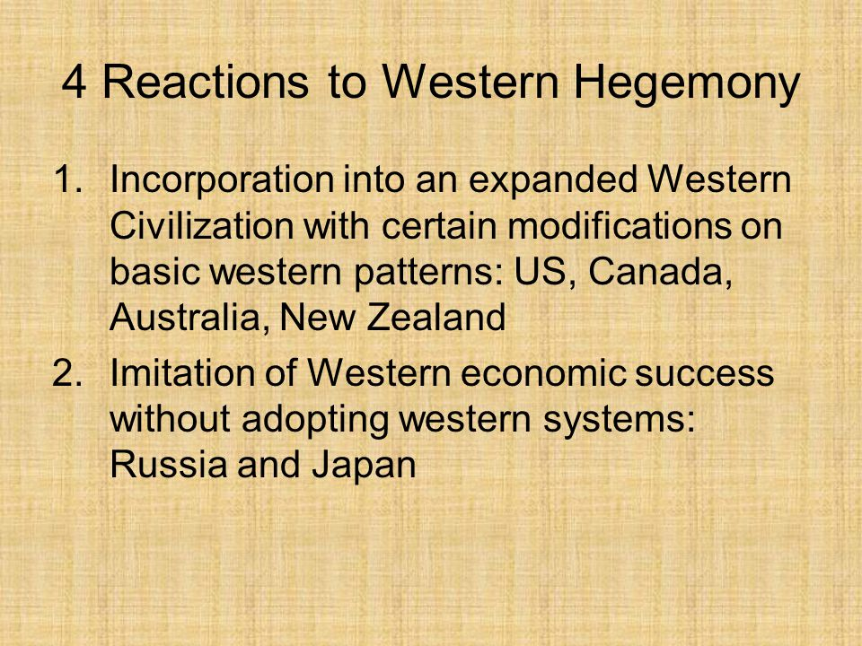 4 Reactions to Western Hegemony