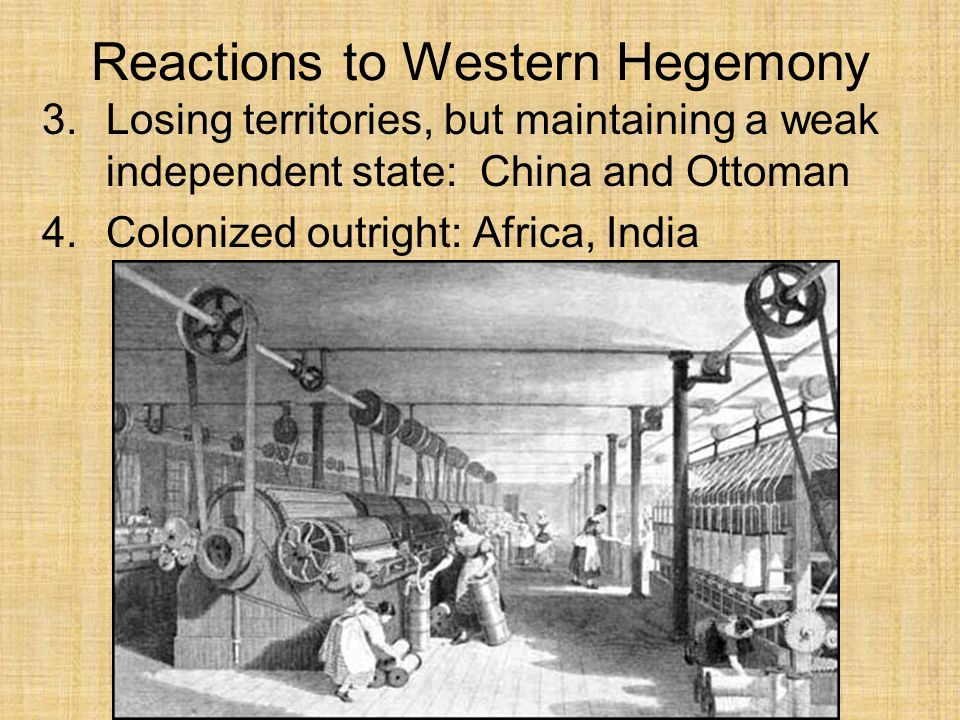 Reactions to Western Hegemony