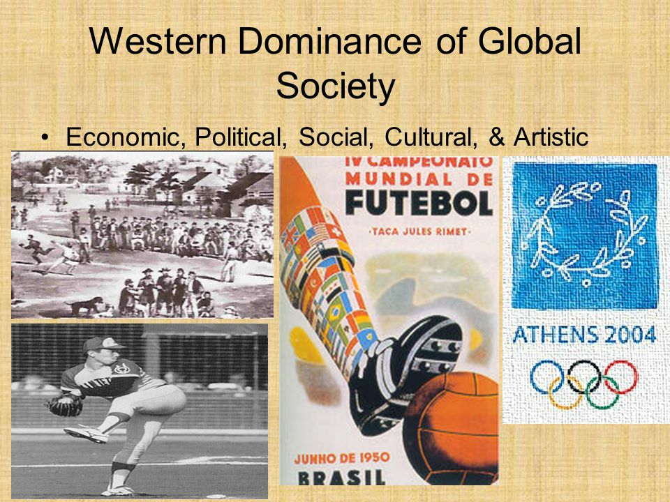 Western Dominance of Global Society
