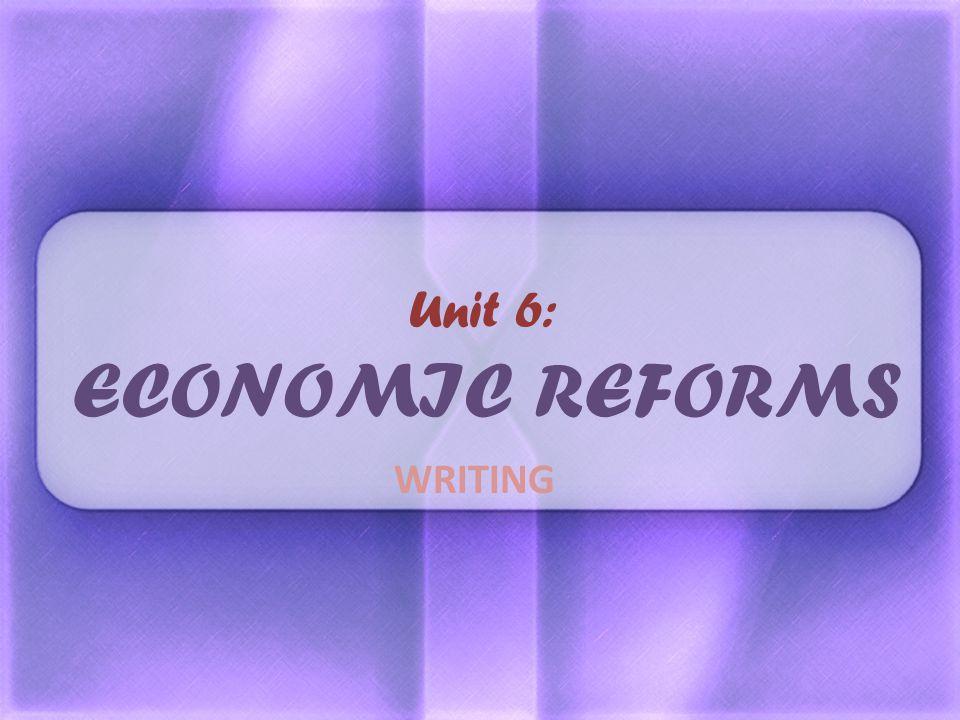 Unit 6: ECONOMIC REFORMS