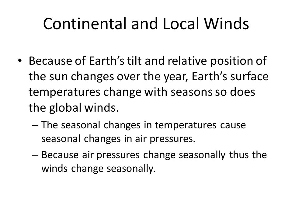 Continental and Local Winds
