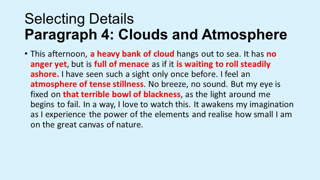 Selecting Details Paragraph 4: Clouds and Atmosphere