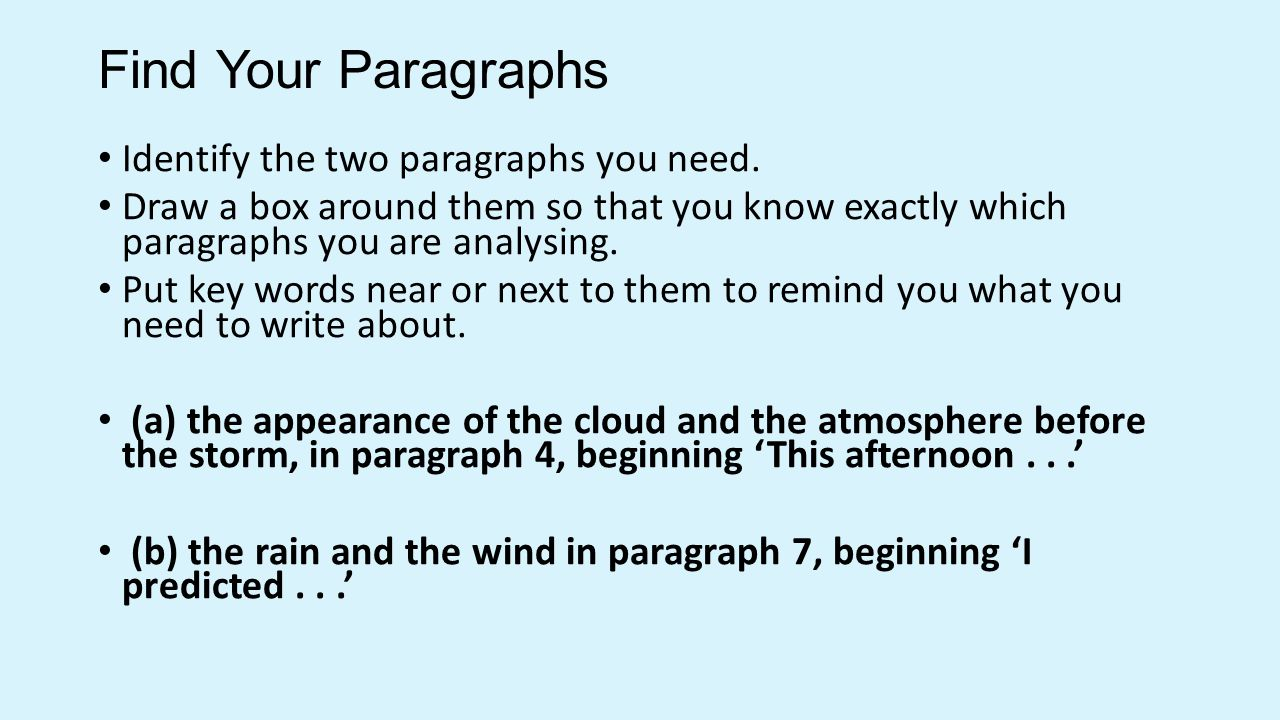 Find Your Paragraphs Identify the two paragraphs you need.