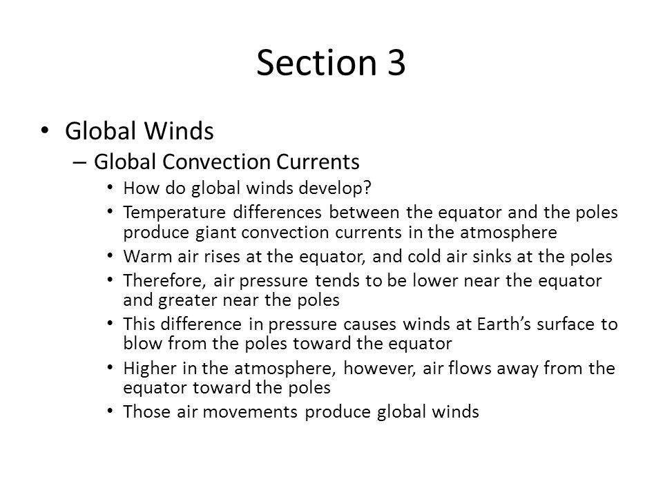 Section 3 Global Winds Global Convection Currents