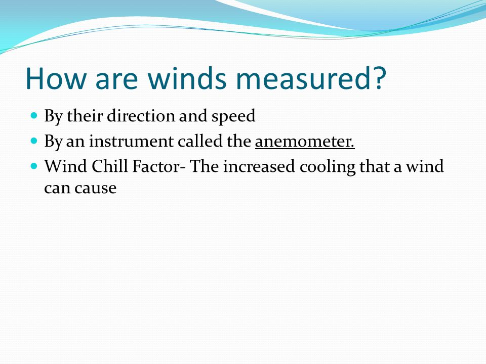 How are winds measured By their direction and speed