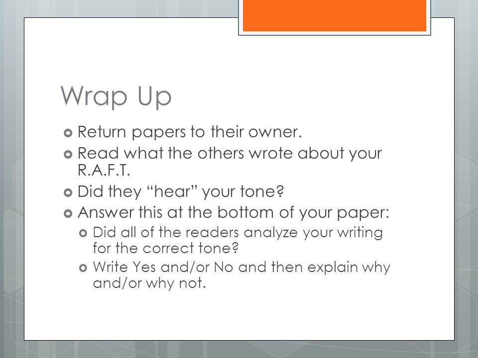 Wrap Up Return papers to their owner.