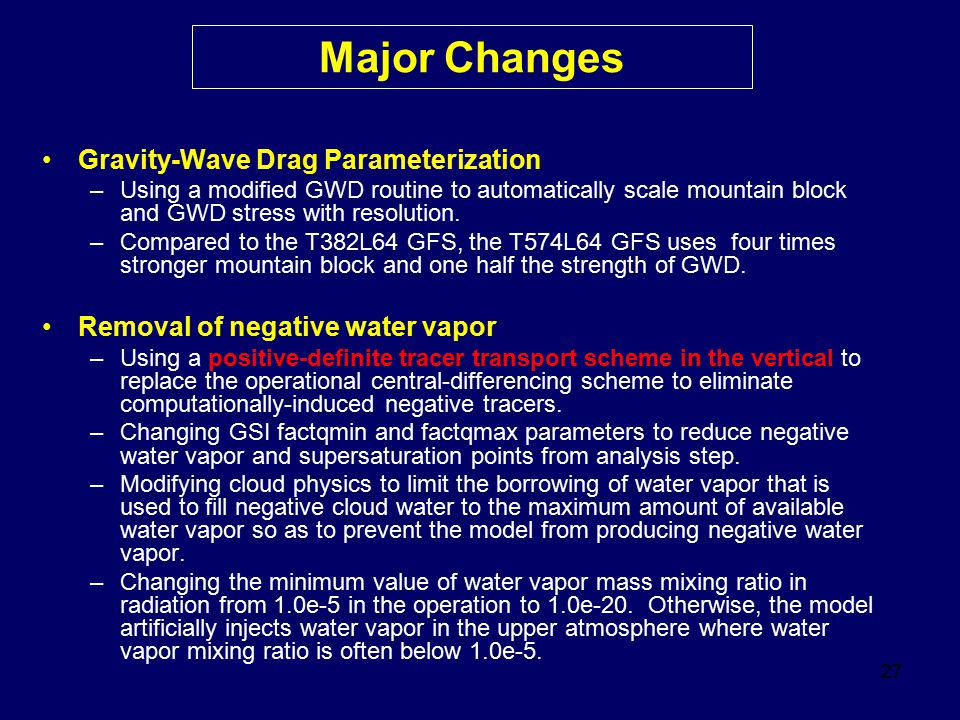 Major Changes Gravity-Wave Drag Parameterization