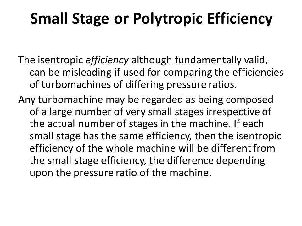 Small Stage or Polytropic Efficiency