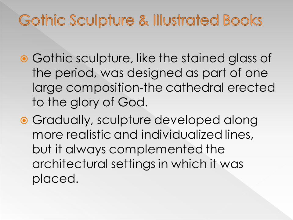 Gothic Sculpture & Illustrated Books
