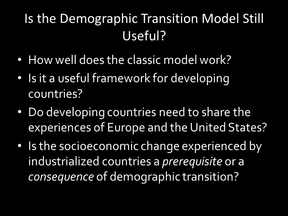 Is the Demographic Transition Model Still Useful