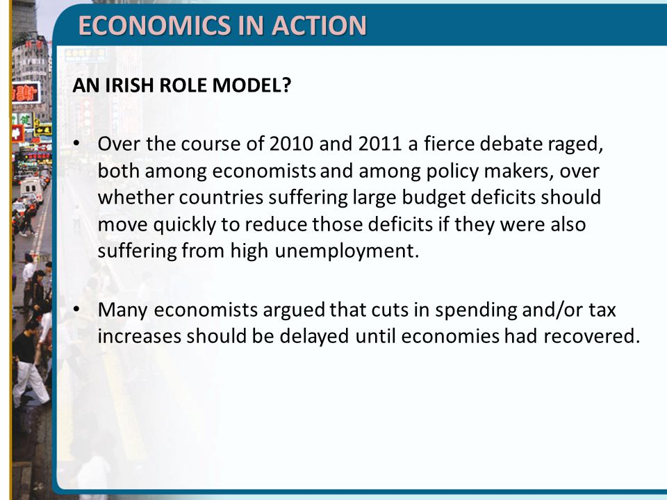 ECONOMICS IN ACTION AN IRISH ROLE MODEL