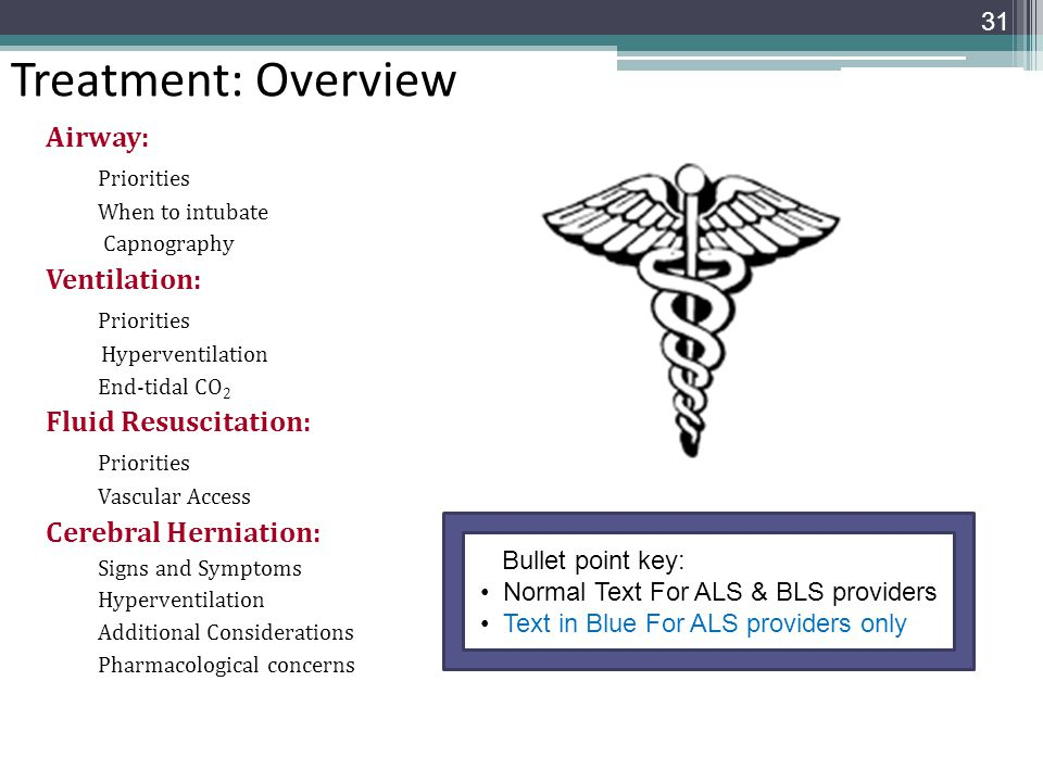 Treatment: Overview Airway: Priorities Ventilation: