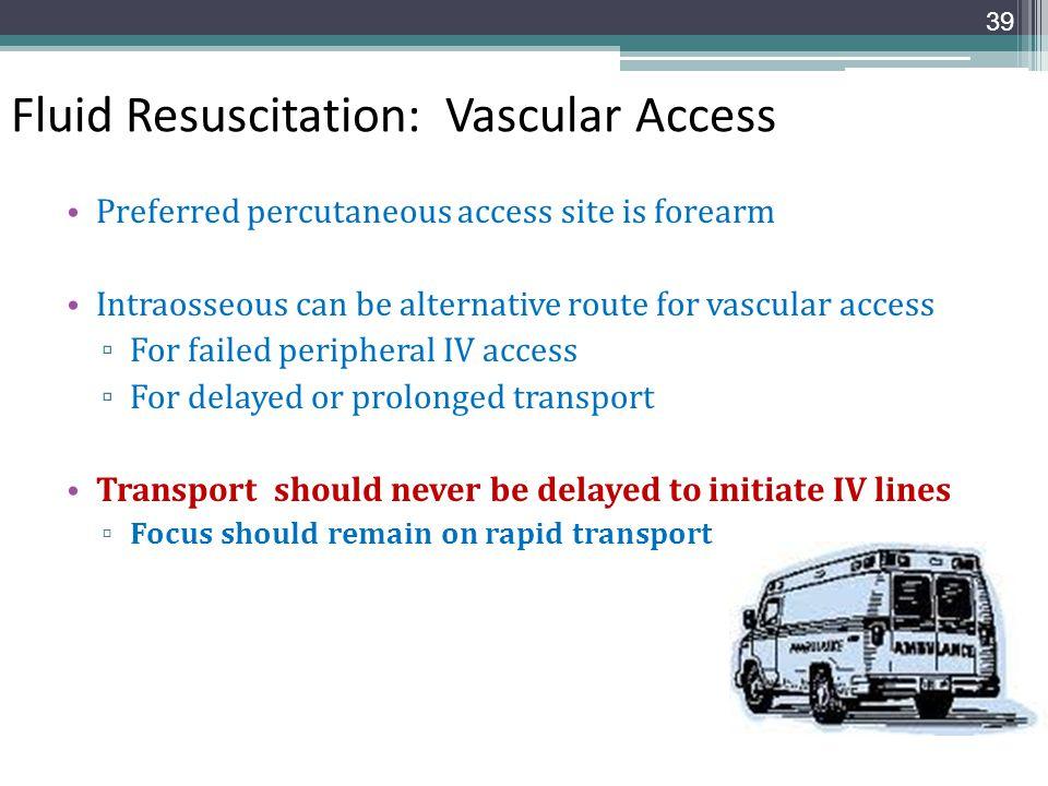 Fluid Resuscitation: Vascular Access