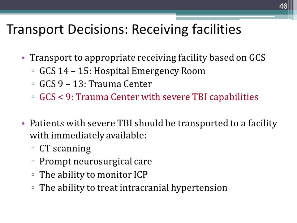 Transport Decisions: Receiving facilities