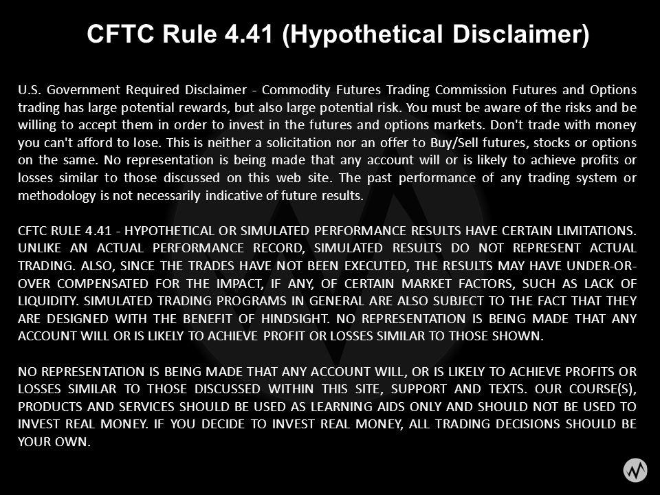 CFTC Rule 4.41 (Hypothetical Disclaimer)