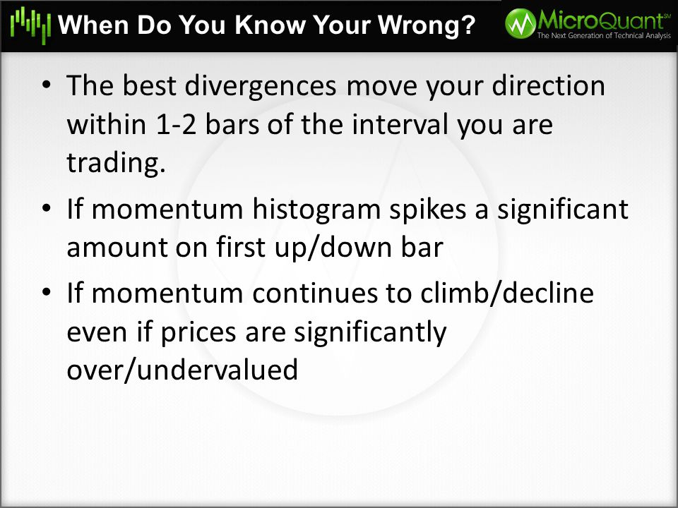 If momentum histogram spikes a significant amount on first up/down bar