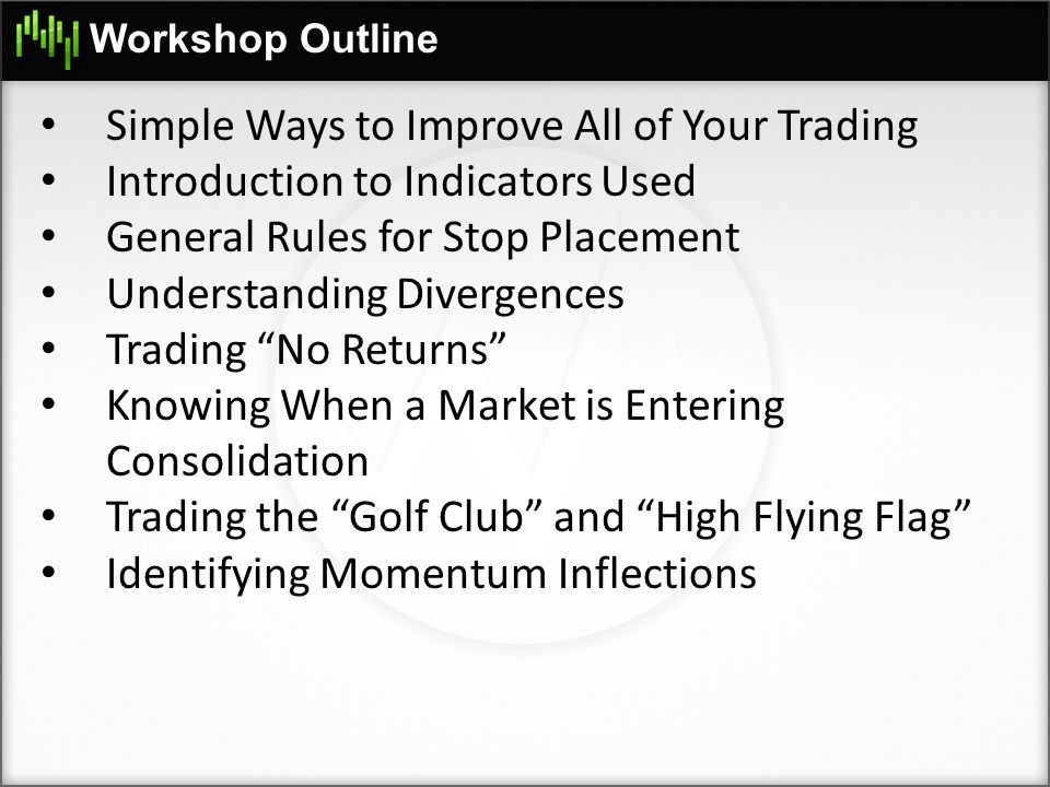 Simple Ways to Improve All of Your Trading