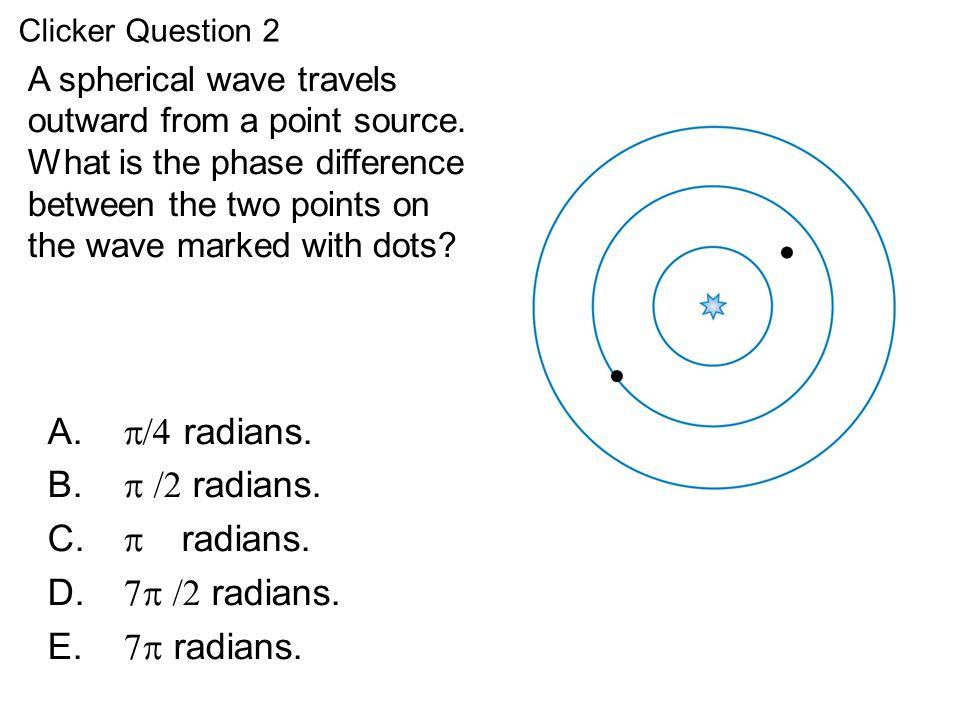 QuickCheck 20.8 /4 radians.  /2 radians.  radians. 7 /2 radians.
