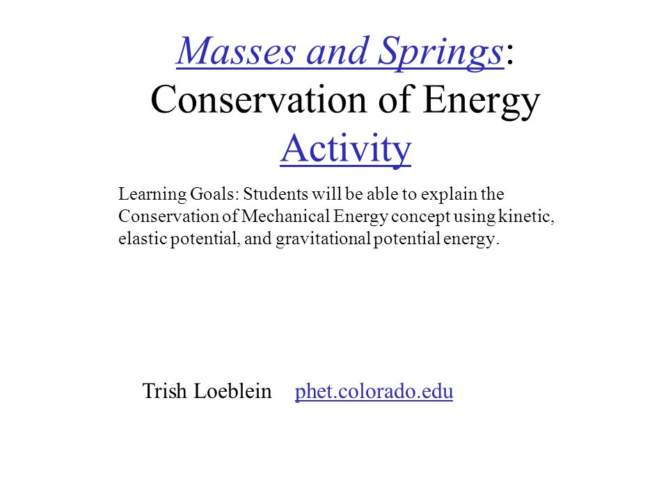Masses and Springs: Conservation of Energy Activity