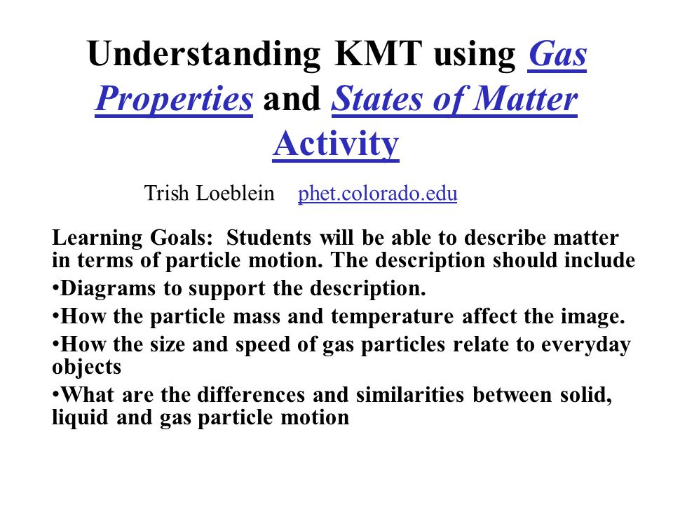 Understanding KMT using Gas Properties and States of Matter Activity