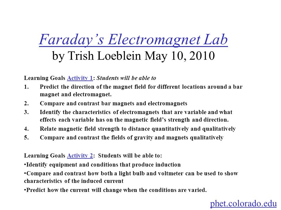 Faraday's Electromagnet Lab by Trish Loeblein May 10, 2010