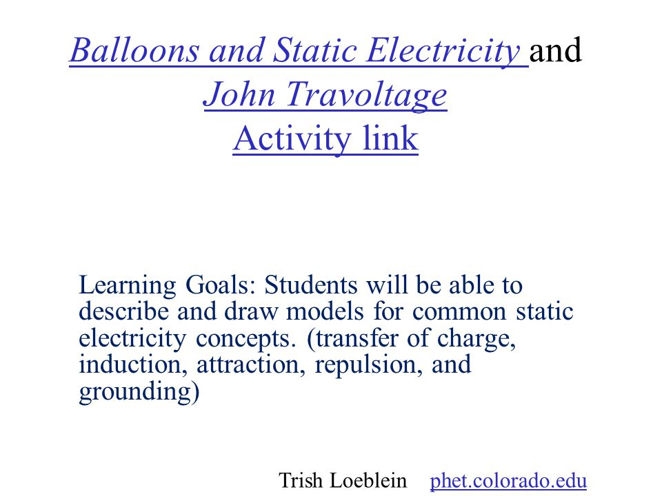 Balloons and Static Electricity and John Travoltage Activity link