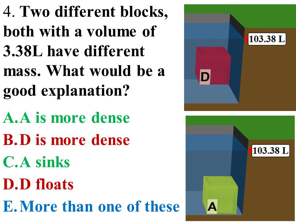 4. Two different blocks, both with a volume of 3
