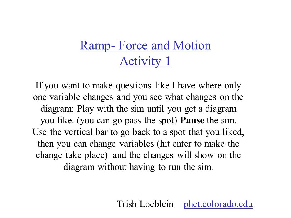 Ramp- Force and Motion Activity 1