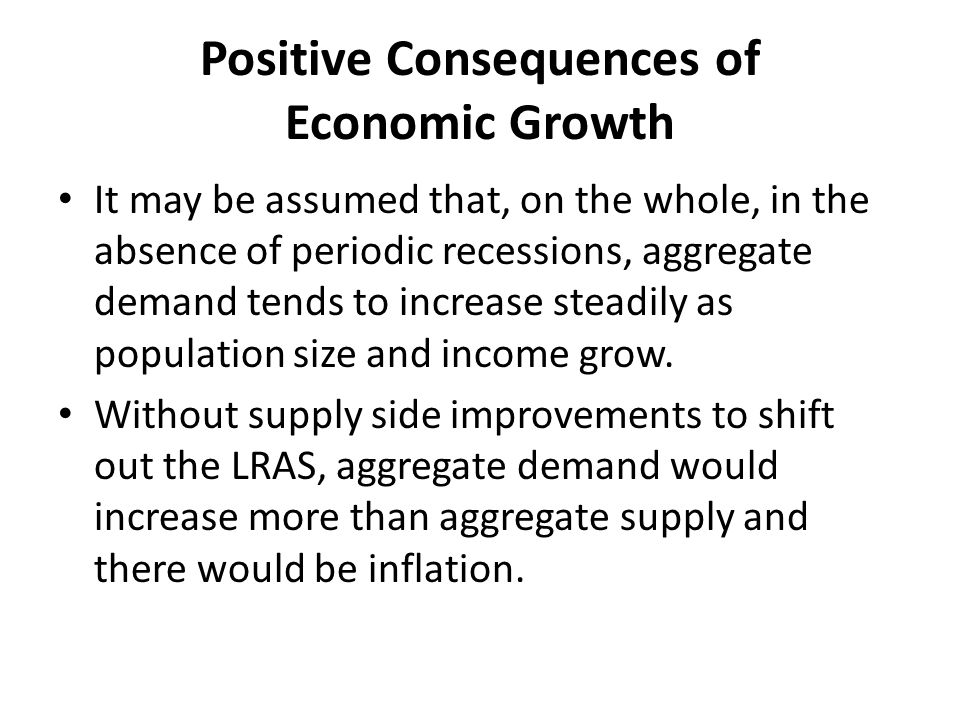 Positive Consequences of Economic Growth