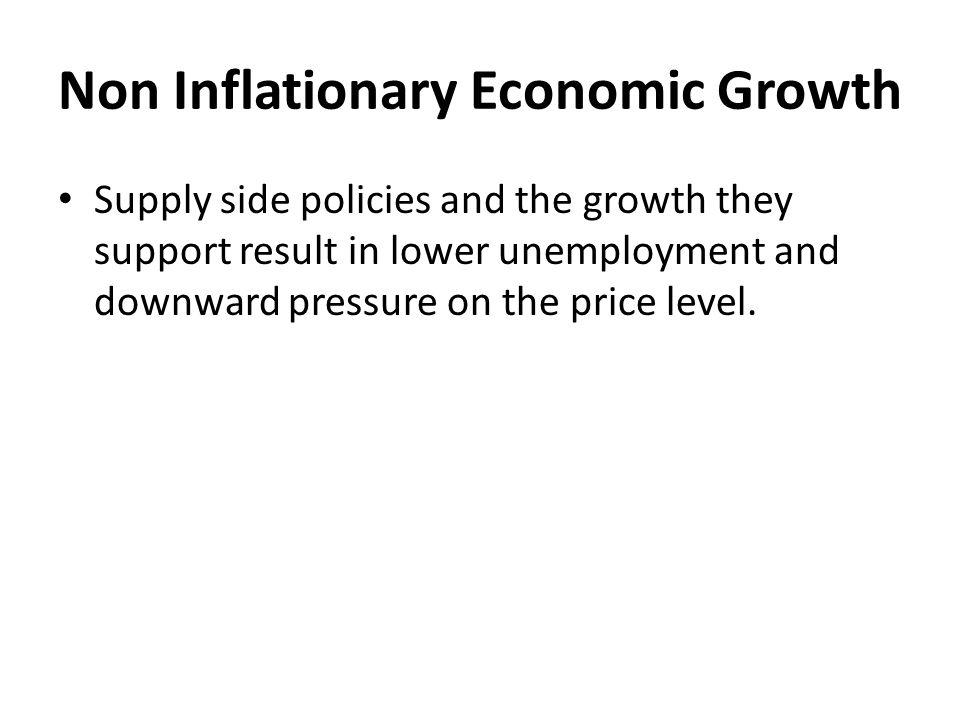 Non Inflationary Economic Growth