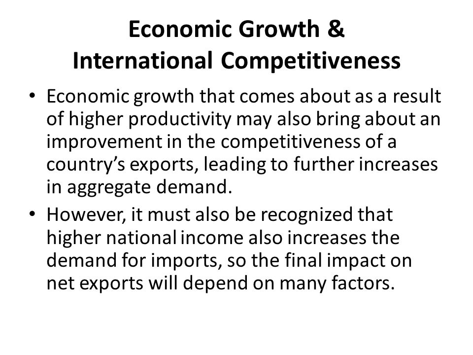 Economic Growth & International Competitiveness