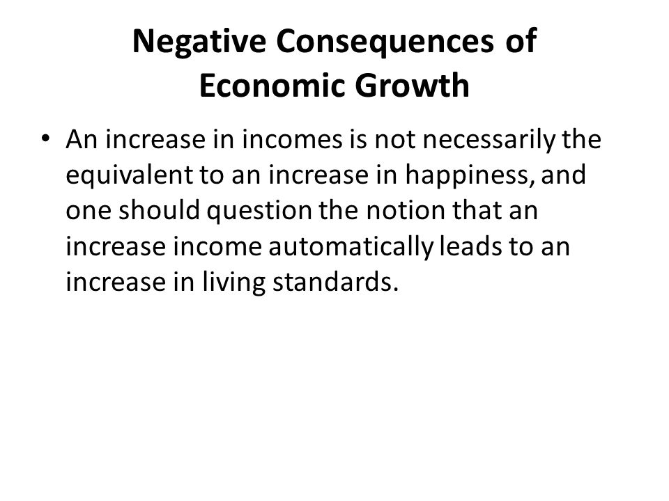Negative Consequences of Economic Growth