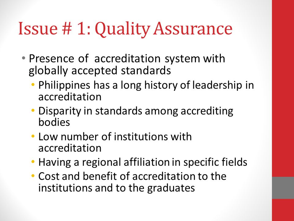 Issue # 1: Quality Assurance