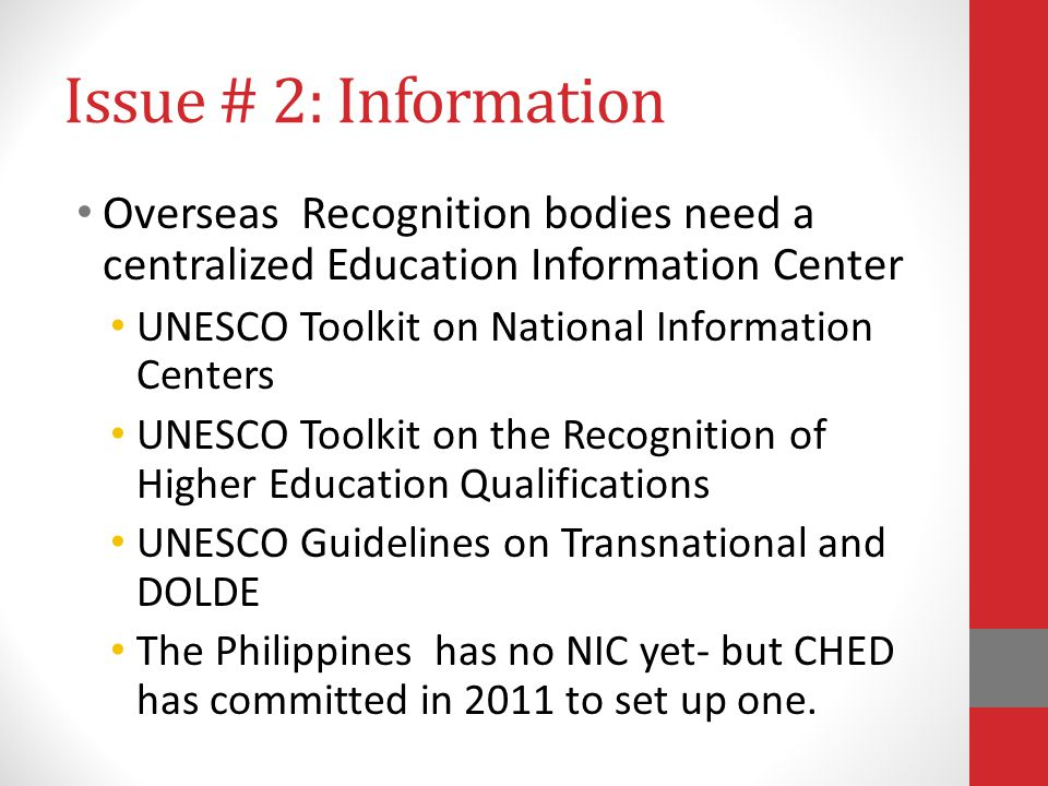Issue # 2: Information Overseas Recognition bodies need a centralized Education Information Center.