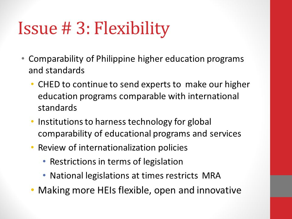 Issue # 3: Flexibility Making more HEIs flexible, open and innovative