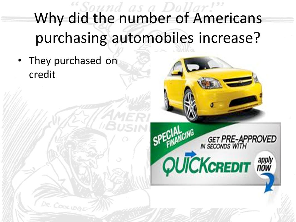 Why did the number of Americans purchasing automobiles increase