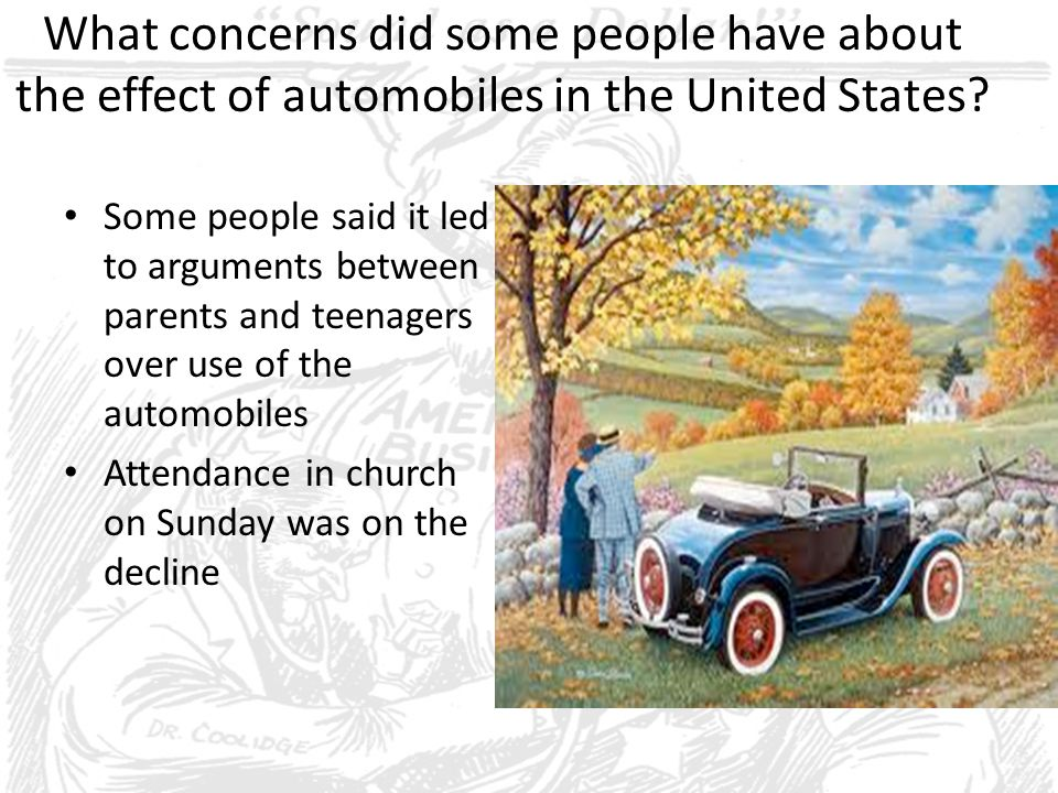 What concerns did some people have about the effect of automobiles in the United States