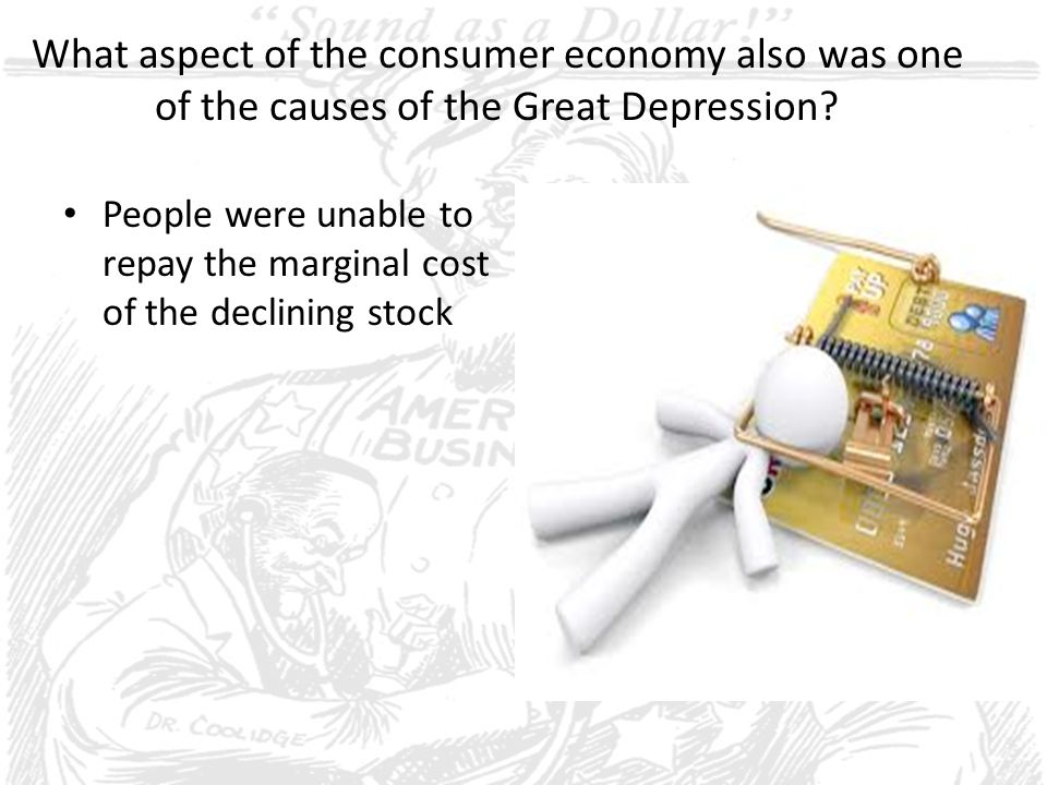 What aspect of the consumer economy also was one of the causes of the Great Depression