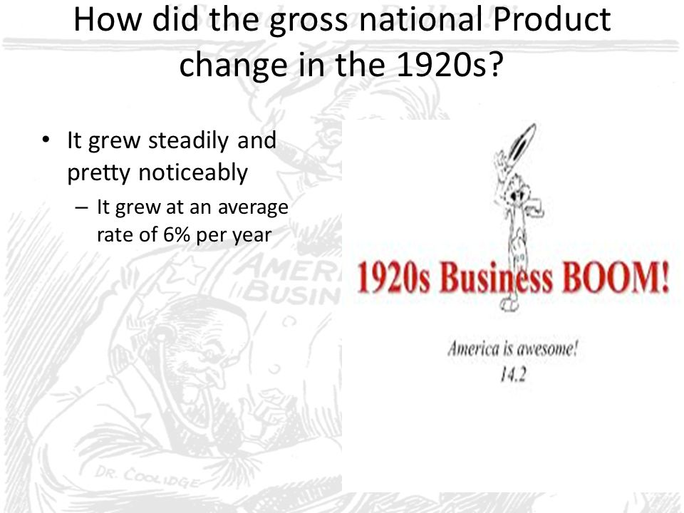 How did the gross national Product change in the 1920s