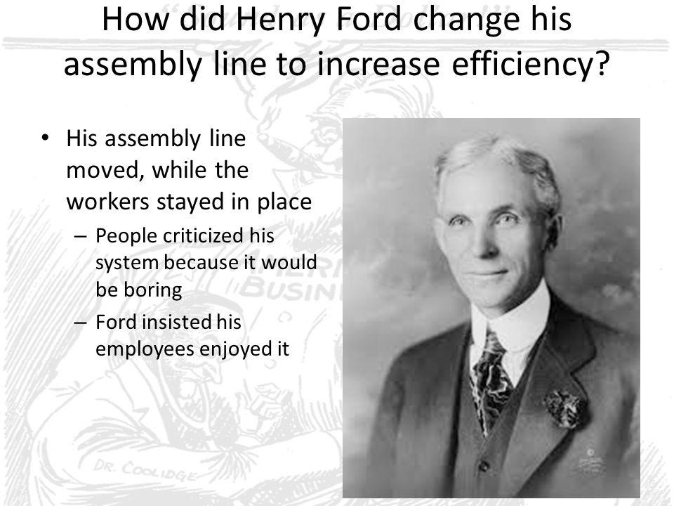 How did Henry Ford change his assembly line to increase efficiency